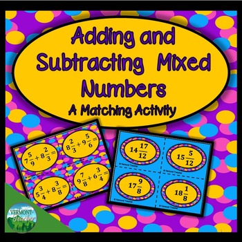 CCSS Math 5.NF.A.1  Adding and Subtracting Mixed Numbers Matching Actiity