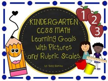 Common Core Kindergarten Math Goals with Graphics & 2 Rubrics