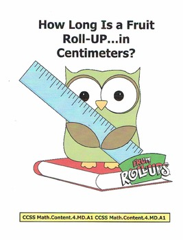 """CCSS: Measurements - Fruit Roll-Up by the """"FOOT"""""""