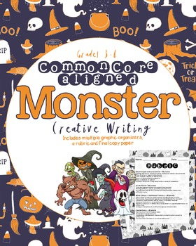 CCSS Monster Creative Writing Assignment Grades 3-6