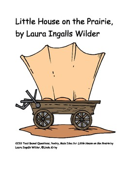 CCSS Novel, Little House on the Prairie, Reading, Writing, Poetry