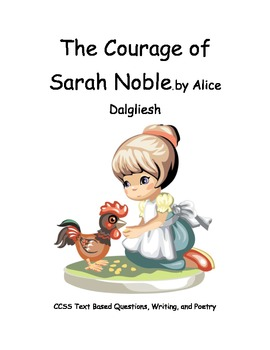 CCSS Novel, The Courage of Sarah Noble, Reading, Writing, Poetry
