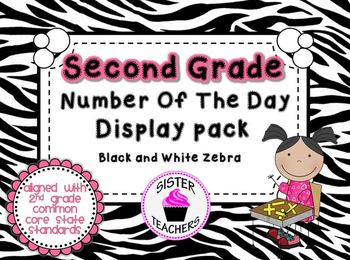 Black and White Zebra- Common Core Number of the Day Display Pack-2nd grade
