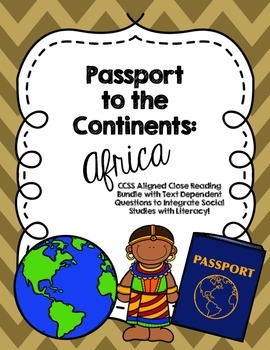 CCSS Passport to the Continents: Africa - 7 Text Close Reading Bundle