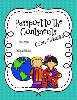 CCSS Passport to the Continents: Asian Folktales