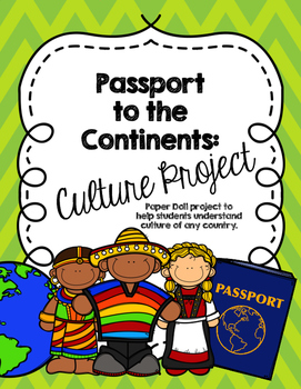 CCSS Passport to the Continents: Culture Project Add-on