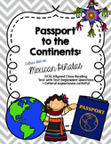 CCSS Passport to the Continents: Mexican Culture Add-On