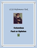 Columbus, Fact or Opinion: CCSS Performance Task with 21st Century Skills