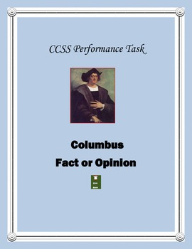 Columbus, Fact or Opinion: CCSS Performance Task with 21st