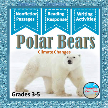 "CCSS ""Polar Bears"" TEXT-BASED WRITING ASSIGNMENT"