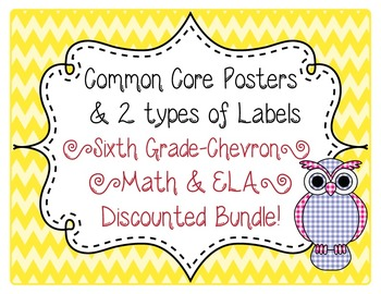 CCSS Posters and Labels 3rd, 6th, 7th, and 8th Chevron Bundle