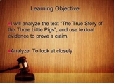 The True Story of The Three Little Pigs (CCSS RL 1 Citing Textual Evidence)