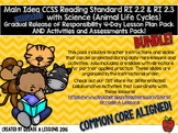 CCSS RI2.2 & RI2.3 w/Animal Life Cycles Gradual Release Lesson & Activity BUNDLE
