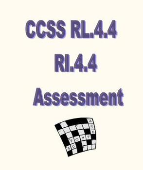 CCSS RL.4.4 / RI.4.4 Assessment