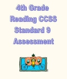 CCSS RL.4.9/ RI.4.9 Assessment