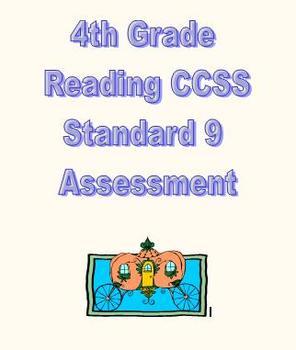 CCSS RL.4.9/ RI.4.9 Assessment