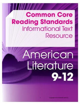 CCSS Reading Standards: Informational Text Resource--American Lit (Grades 9-12)