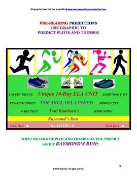 CCSS: Reading, Writing, & Vocab  Unit- 6: Supports Bambara's Raymond's Run!