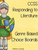 CCSS Responding to Literature- Genre Choice Boards