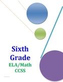 Common Core Checklist Sixth Grade ELA and Math