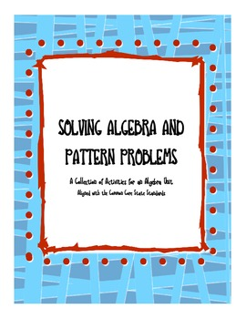 CCSS Solving Algebra and Pattern Problems