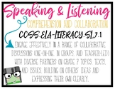 CCSS Speaking & Listening Standards - 7th Grade