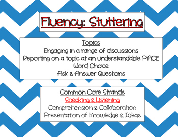 CCSS Strands and Topics Related to Speech/Language Therapy: Fluency/Stuttering