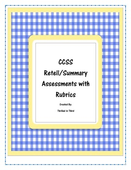 CCSS - SummarizingAssessment and Rubric - 3 levels, 2 tests