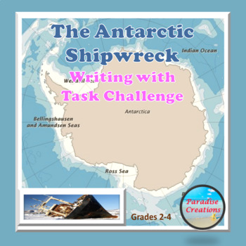 """THE ANTARCTIC SHIPWRECK"" TEXT-BASED WRITING ASSIGNMENT"