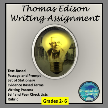 """THOMAS EDISON - INVENTOR"" TEXT-BASED WRITING ASSIGNMENT"
