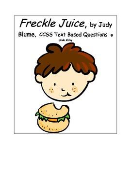 """CCSS Text Based Novel Questions, Main Idea & Acrostic  """"Freckle Juice"""""""
