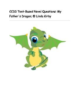 "CCSS Text Based Novel Questions ""My Father's Dragon"""