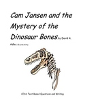 CCSS Text Based Questions, Cam Jansen & the Mystery of the Dinosaur Bones