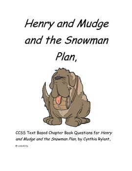 CCSS Text Based Questions Chapter Book Henry and Mudge & t