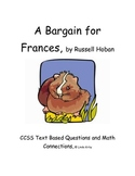 CCSS Text Based Questions & Math Connections, A Bargain for Frances