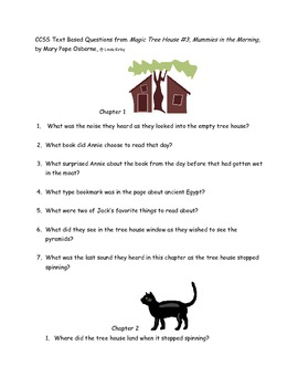 "CCSS Text Based Questions Novel Magic Tree House"" Mummies in the Morning"""