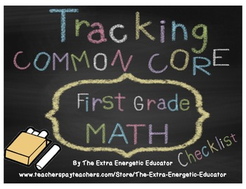 CCSS: Tracking Common Core 1st Math Checklist