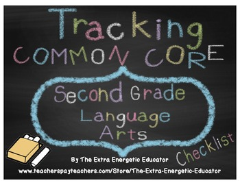 CCSS: Tracking Common Core 2nd Language Arts Checklist