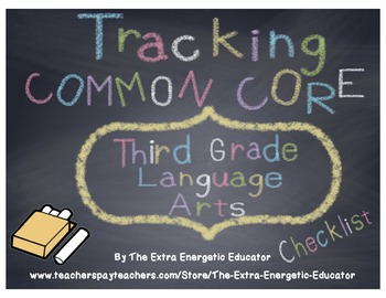 CCSS: Tracking Common Core 3rd Language Arts Checklist