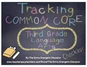 CCSS: Tracking Common Core 3rd Language Arts Checklist
