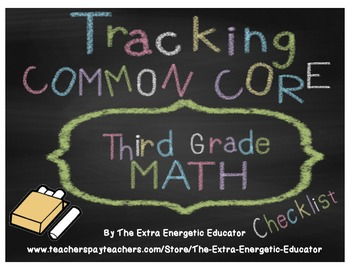 CCSS: Tracking Common Core 3rd Math Checklist
