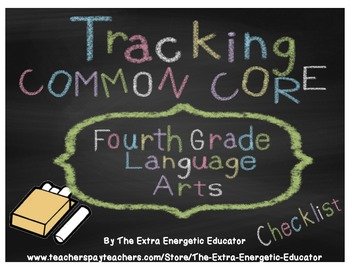 CCSS: Tracking Common Core 4th Language Arts Checklist