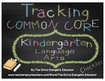 CCSS: Tracking Common Core K Language Arts Checklist