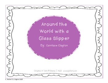 "CCSS Unit 6 ""Around the World with a Glass Slipper"""