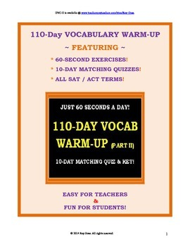 CCSS Vocabulary II: 110 One-Minute Daily Warm-Ups! With 10-Day Quizzes & Keys!