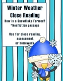 CCSS Winter Weather Close Reading: How is a Snowflake Formed?