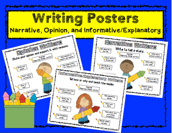 Writing Posters:  Narrative, Opinion, and Informative/Expl