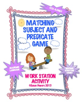 CCSS Writing Subject Predicate Activities and Games