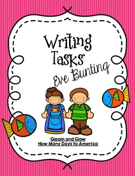 CCSS Writing Task + Activities Bundle: Eve Bunting Stories (Includes Questions)