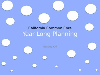 CCSS Year Long Planning Guide PPT